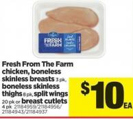 Fresh From The Farm Chicken - Boneless Skinless Breasts - 3 Pk Boneless Skinless Thighs - 8 Pk Split Wings - 20 Pk Breast Cutlets - 4 Pk