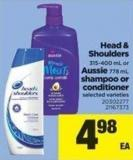Head & Shoulders - 315-400 Ml Or Aussie - 778 Ml Shampoo Or Conditioner