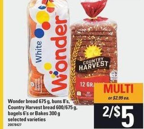 Wonder Bread - 675 g - Buns - 8's - Country Harvest Bread - 600/675 g - Bagels - 6's or Bakes - 300 G