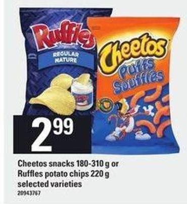 Cheetos Snacks 180-310 G Or Ruffles Potato Chips 220 G
