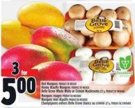 Red Mangoes Product Of Mexico Honey Ataulfo Mangoes Product Of Mexico Belle Grove Whole White Or Crimini Mushrooms 227 G Product Of Ontario
