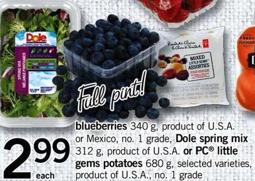 Blueberries - 340 G Dole Spring Mix - 312 G - Or PC Little Gems Potatoes - 680 G
