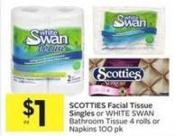 Scotties Facial Tissue Singles or White Swan Bathroom Tissue 4 Rolls or Napkins 100 Pk