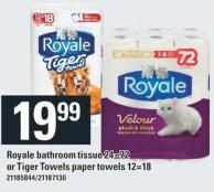 Royale Bathroom Tissue 24=72 Or Tiger Towels Paper Towels 12=18