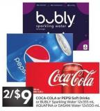 Coca-cola or Pepsi Soft Drinks or Bubly Sparkling Water 12x355 mL Aquafina or Dasani Water 12x500 mL