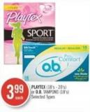 Playtex (18's - 20's) or O.b. Tampons (18's)