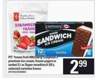 PC Frozen Fruit - 400/600 G - Chapman's Premium Ice Cream - Frozen Yogurt Or Sorbet - 2 L Or Super Novelties - 6-20's