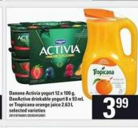 Danone Activia Yogurt 12 X 100 G - Danactive Drinkable Yogurt 8 X 93 Ml Or Tropicana Orange Juice 2.63 L