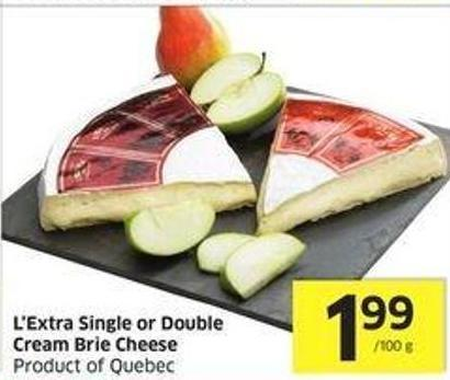 L'extra Single or Double Cream Brie Cheese