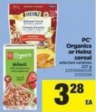 PC Organics Or Heinz Cereal - 227 g