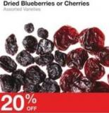Dried Blueberries or Cherries