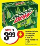 Mountain Dew - Schweppes - Dr. Pepper - Crush or Mug Root Beer 12 Pk