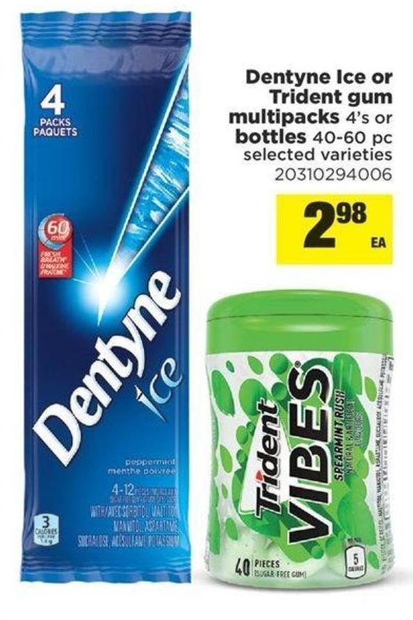 Dentyne Ice Or Trident GUM Multipacks 4's Or Bottles 40-60 PC