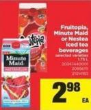 Fruitopia - Minute Maid Or Nestea Iced Tea Beverages - 1.75 L