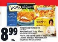 Janes Breaded Ultimates Fish 575 - 615 G Or Waterview Market Shrimp & Sauce 480 G