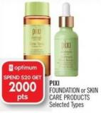 Pixi  Foundation or Skin Care Products