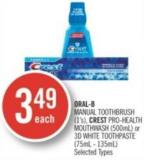 Oral-b Manual Toothbrush (1's) - Crest Pro-health Mouthwash (500ml) or 3D White Toothpaste (75ml - 135ml)