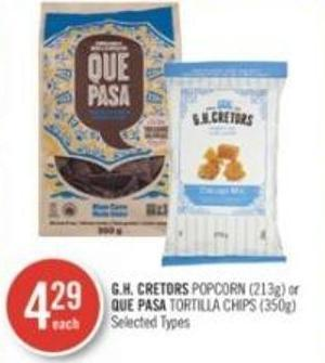 Gh. Cretors Popcorn (213g) or Que Pasa Tortilla Chips (350g)