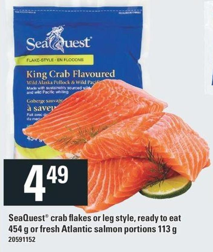 Seaquest Crab Flakes Or Leg Style - Ready To Eat 454 G Or Fresh Atlantic Salmon Portions 113 G