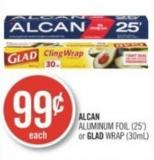 Alcan Aluminum Foil (25') or Glad Wrap (30ml)
