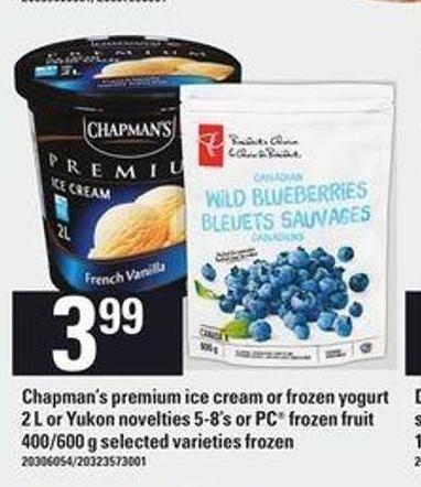 Chapman's Premium Ice Cream Or Frozen Yogurt 2 L Or Yukon Novelties 5-8's Or PC Frozen Fruit 400/600 G