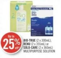 Bio-true (2 X 300ml) - Renu (2 X 355ml) or Solo-care (2 X 360ml) Multipurpose Solution