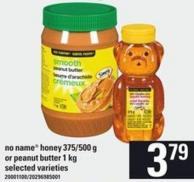 No Name Honey - 375/500 G Or Peanut Butter - 1 Kg