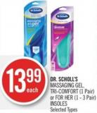 Dr. Scholl's  Massaging Gel - Tri-comfort (1 Pair) or For Her (1 - 3 Pair) Insoles