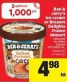 Ben & Jerry's Ice Cream Or Breyers Delights Frozen Dessert - 473/500 mL