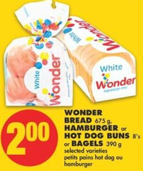 Wonder Bread - 675 g - Hamburger or Hot Dog Buns - 8's or Bagels - 390 g