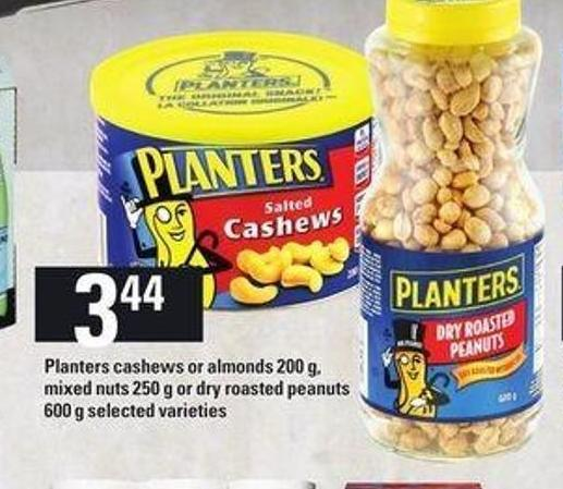 Planters Cashews Or Almonds - 200 g - Mixed Nuts - 250 G Or Dry Roasted Peanuts - 600 g
