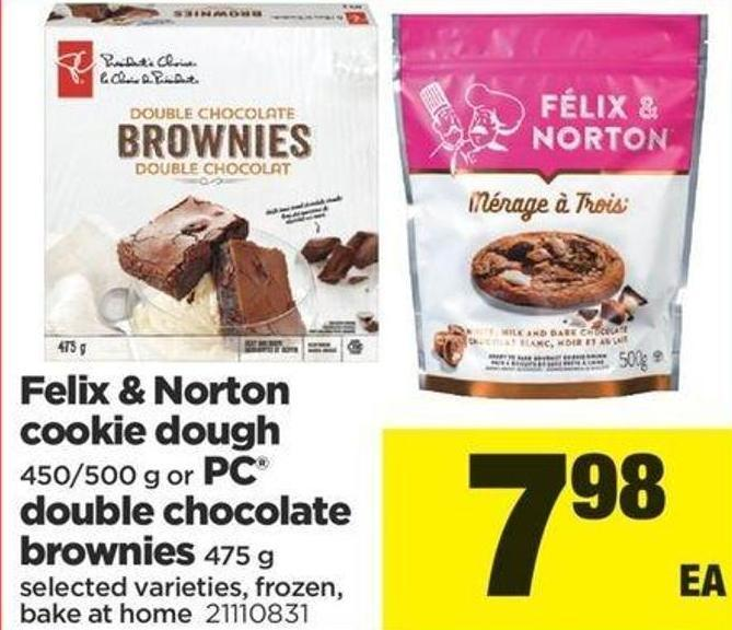 Felix & Norton Cookie Dough - 450/500 G Or PC Double Chocolate Brownies - 475 G