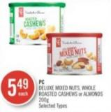 PC Deluxe Mixed Nuts - Whole Roasted Cashews or Almonds 200 g