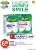 Poligrip Denture Adhesive Cream (70g) or Polident Denture Cleansing Tablets (84's - 96's)