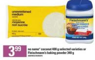 No Name Coconut 400 G Or Fleischmann's Baking Powder 340 G