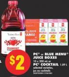 PC or Blue Menu Juice Boxes - 10 X 200 mL or PC Cocktail - 1.89 L