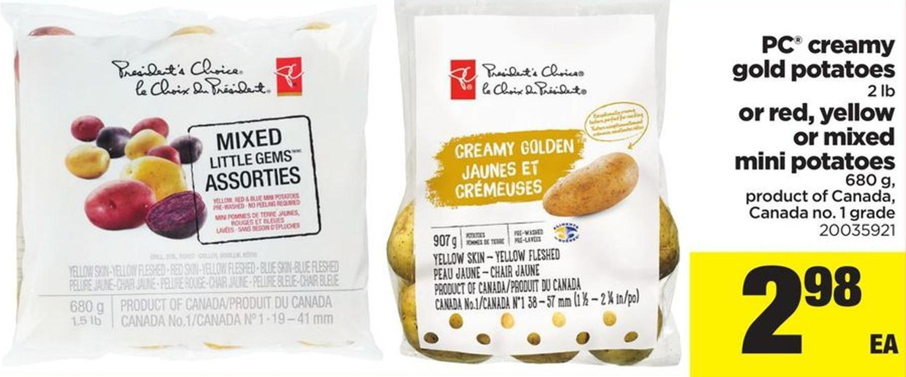 PC Creamy Gold Potatoes 2 Lb Or Red - Yellow Or Mixed Mini Potatoes - 680 g