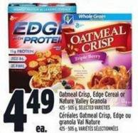 Oatmeal Crisp - Edge Cereal Or Nature Valley Granola 425 - 505 g