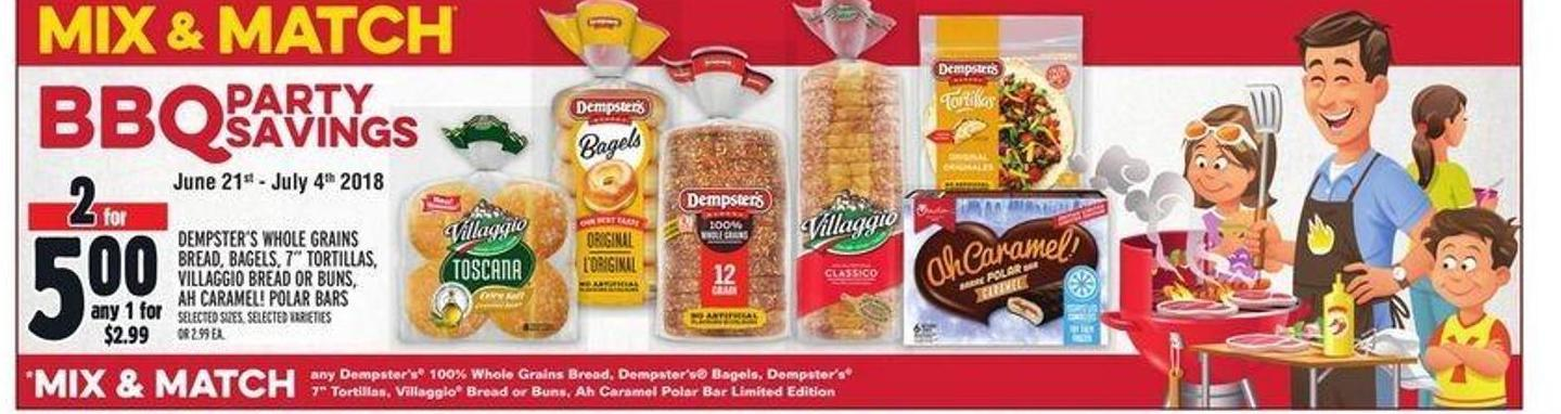 Dempster's Whole Grains Bread - Bagels - 7in Tortillas - Villaggio Bread Or Buns - Ah Caramel! Polar Bars