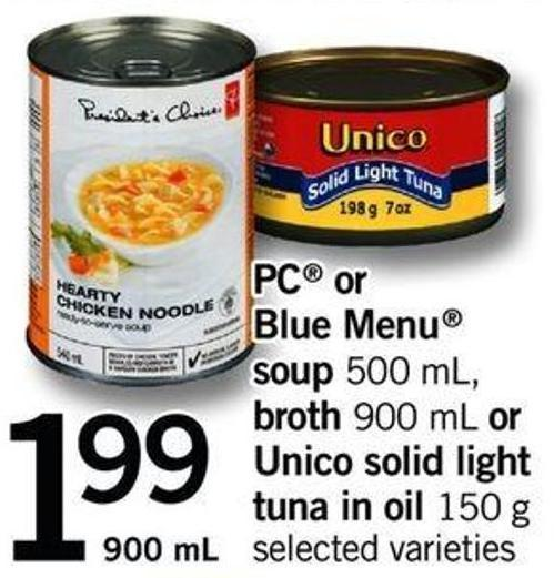PC Or Blue Menu Soup - 500 Ml - Broth - 900 Ml Or Unico Solid Light Tuna In Oil - 150 G