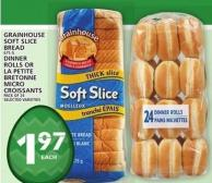 Grainhouse Soft Slice Bread Or Dinner Rolls Or La Petite Bretonne Micro Croissants