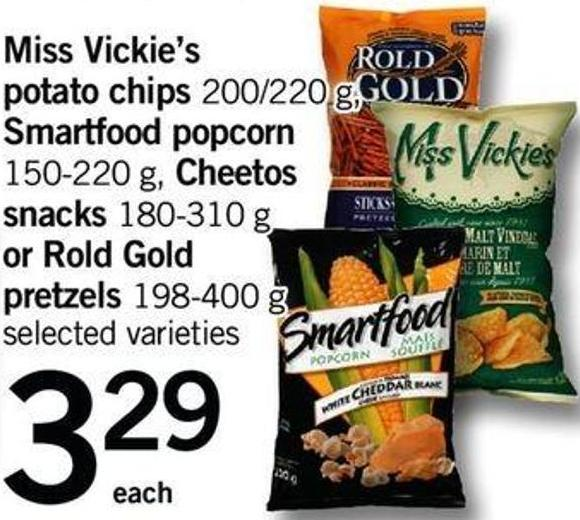 Miss Vickie's Potato Chips - 200/220 G - Smartfood Popcorn - 150-220 G - Cheetos Snacks - 180-310 G Or Rold Gold Pretzels - 198-400 G