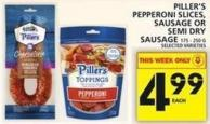 Piller's Pepperoni Slices - Sausage Or Semi Dry Sausage