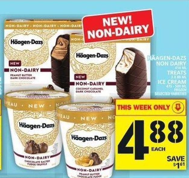 Häagen-dazs Non Dairy or Treats or Ice Cream