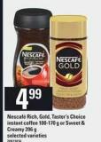 Nescafé Rich - Gold - Taster's Choice Instant Coffee - 100-170 g Or Sweet & Creamy - 396 g