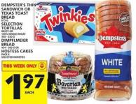 Dempster's Thin Sandwich Or Texas Toast Bread Or Selection Tortillas Or Dimpflmeier Bread Or Hostess Cakes