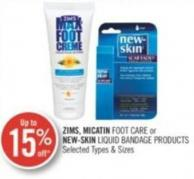 Zims - Micatin Foot Care or New-skin Liquid Bandage Products