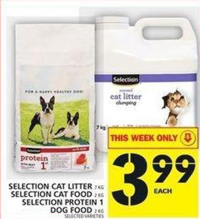 Selection Cat Litter Or Selection Cat Food Or Selection Protein 1 Dog Food