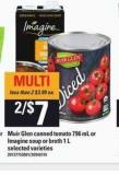 Muir Glen Canned Tomato - 796 mL Or Imagine Soup Or Broth - 1 L