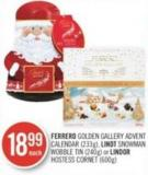 Ferrero Golden Gallery Advent Calendar (233g) - Lindt Snowman Wobble Tin (240g) or Lindor Hostess Cornet (600g)